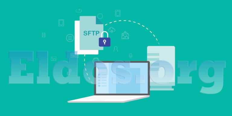 Cara Menggunakan SFTP untuk Mentransfer File Secara Aman