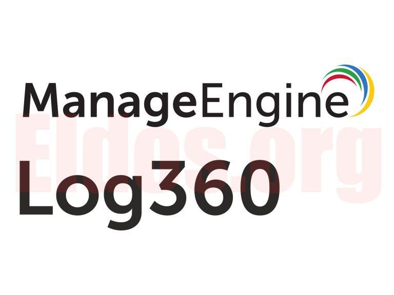 Kegunaan Serta Tutorial Penggunaan Software ManageEngine Log360